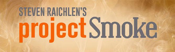 Project Smoke With Steve Raichlen